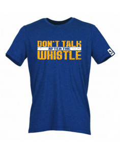 Don't talk after the Whistle Shirt